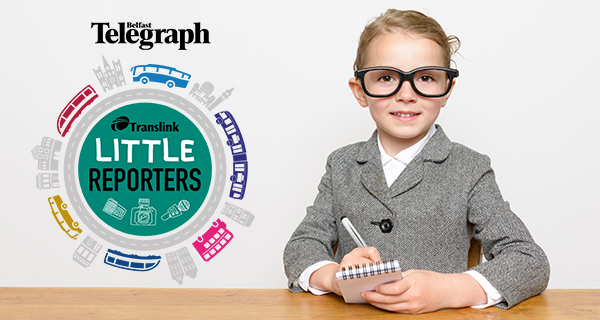 Translink Little Reporters: Win £1000 and a journalism experience for your KS2 class.